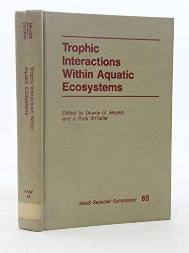 9780813300153: Trophic Interactions Within Aquatic Ecosystems (Aaas Selected Symposium)