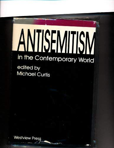Antisemitism in the contemporary world: Michael Curtis