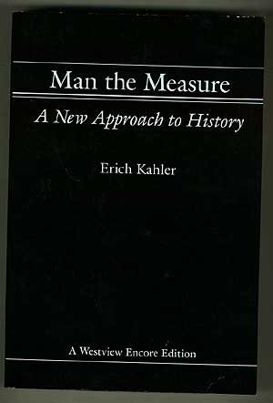 9780813301648: Man The Measure: A New Approach To History (Westview Encore)