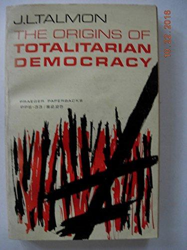 9780813301655: The Origins Of Totalitarian Democracy