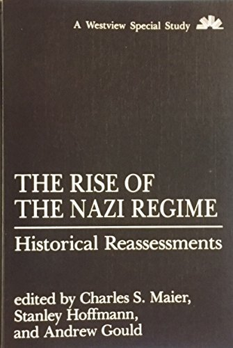 9780813301921: The Rise Of The Nazi Regime: Historical Reassessments (Westview Special Study)