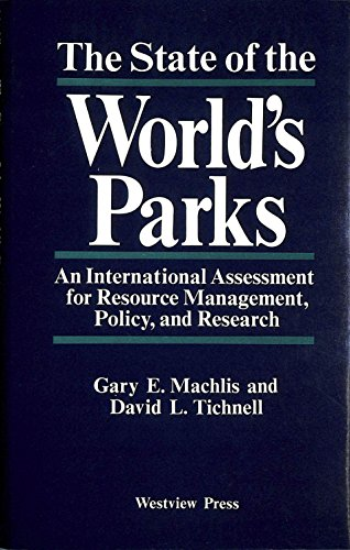 The State of the World's Parks : David L. Tichnell;