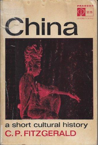 9780813302799: China: A Short Cultural History