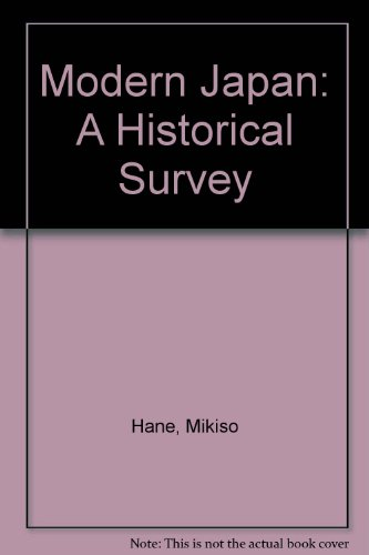 9780813303154: Modern Japan: A Historical Survey