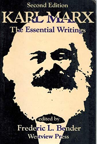 Karl Marx: The Essential Writings: Karl Marx; Editor-Frederic