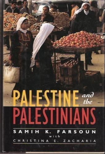 Palestine And The Palestinians: Farsoun, Samih; *, With; Zacharia, Christina E.; Hawatmeh, ...