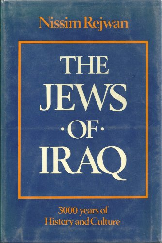 9780813303482: Title: The Jews of Iraq 3000 years of history and culture