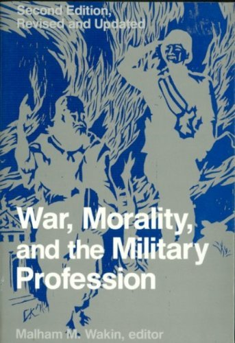 9780813303604: War, Morality, And The Military Profession