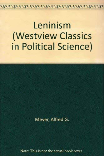 9780813303871: Leninism (Westview Classics in Political Science)