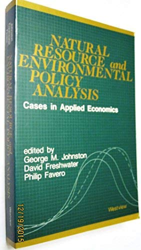Natural Resource and Environmental Policy Analysis: Cases: David Freshwater, George