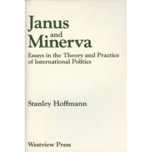 9780813303918: Janus And Minerva: Essays In The Theory And Practice Of International Politics