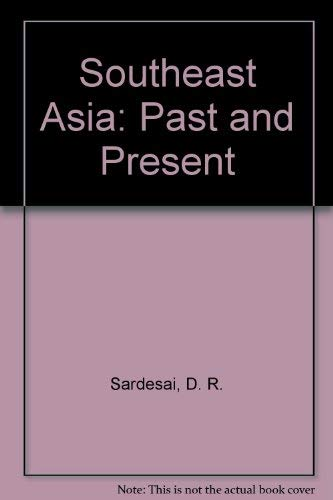 9780813304465: Southeast Asia: Past And Present--second Edition