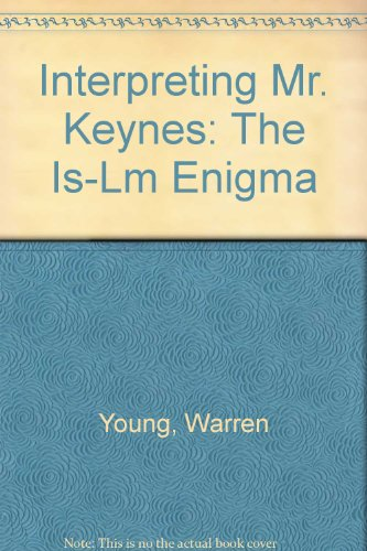9780813305332: Interpreting Mr. Keynes: The Is-Lm Enigma