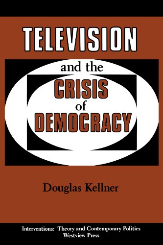 9780813305493: Television And The Crisis Of Democracy (Interventions--Theory & Contemporary Politics)
