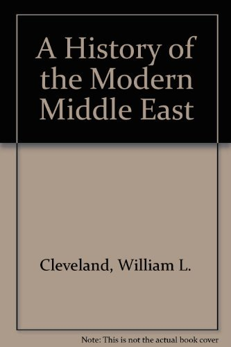 9780813305622: A History Of The Modern Middle East