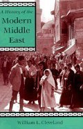 9780813305639: A History Of The Modern Middle East