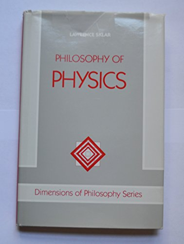 9780813305998: Philosophy Of Physics (Dimensions of Philosophy Series)