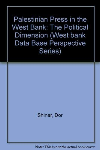 9780813307282: The Palestinian Press In The West Bank: The Political Dimension (West Bank Data Base Perspective Series)