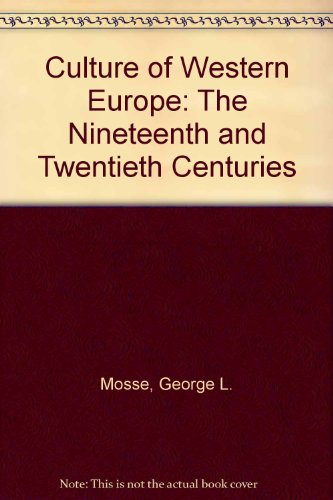 9780813307367: The Culture Of Western Europe: The Nineteenth And Twentieth Centuries--third Edition