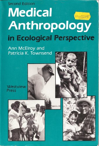 9780813307428: Medical Anthropology In Ecological Perspective: Second Edition (Soviet Union and Eastern Europe)