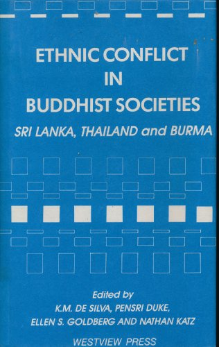 Ethnic Conflict In Buddhist Societies: Sri Lanka,: De Silva, Kinglsey