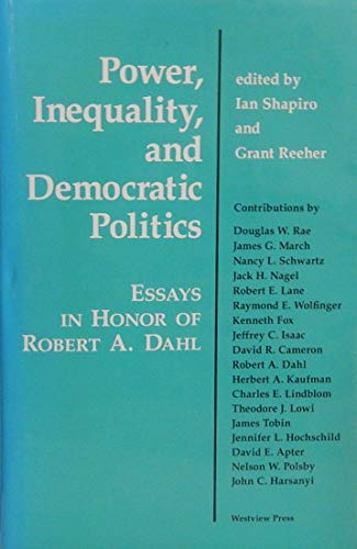 9780813307626: Power, Inequality and Democratic Politics: Essays in Honour of Robert Dahl