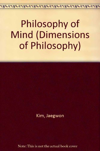 9780813307756: Philosophy Of Mind (Dimensions of Philosophy)