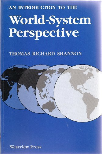 An Introduction To The World-system Perspective: Shannon, Thomas R