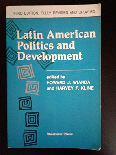 9780813308210: Latin American Politics And Development