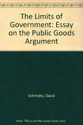 9780813308715: The Limits Of Government: An Essay On The Public Goods Argument