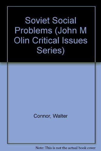 9780813308760: Soviet Social Problems (John M. Olin Critical Issues Series)