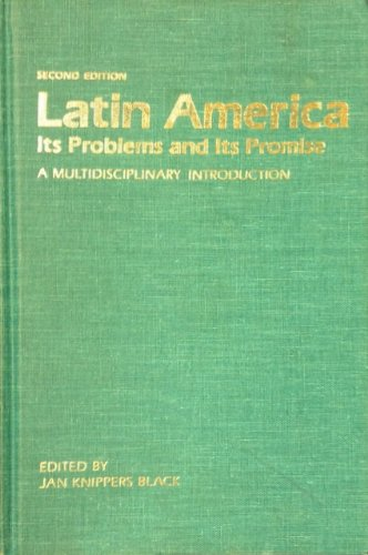 9780813309040: Latin America, Its Problems And Its Promise: A Multidisciplinary Introduction, Second Edition