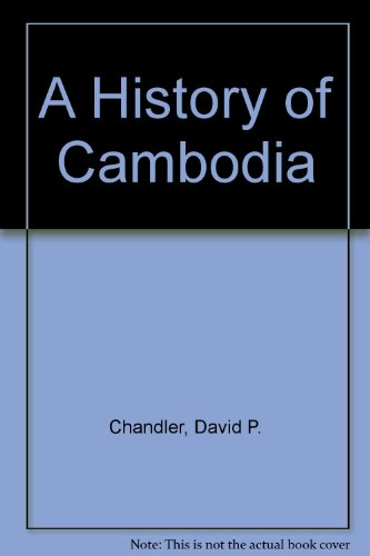 9780813309262: A History Of Cambodia: Second Edition