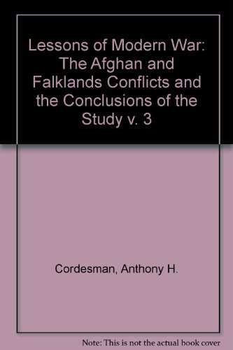 The Lessons Of Modern War: Volume Iii: Cordesman, Anthony H,