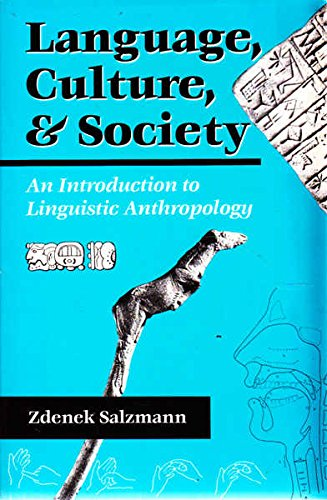 9780813309712: Language, Culture and Society: An Introduction to Linguistic Anthropology