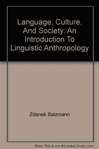 9780813309712: Language, Culture, And Society: An Introduction To Linguistic Anthropology