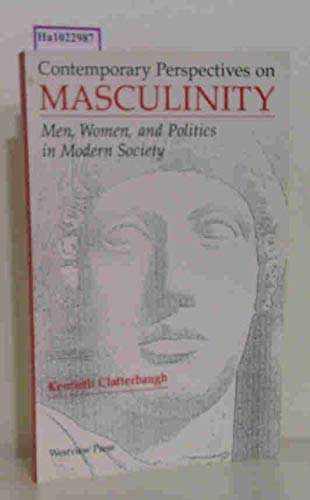 9780813309927: Contemporary Perspectives on Masculinity: Men, Women and Politics in U.S. Society