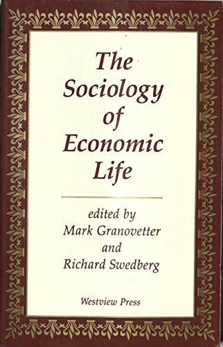 9780813310336: The Sociology Of Economic Life