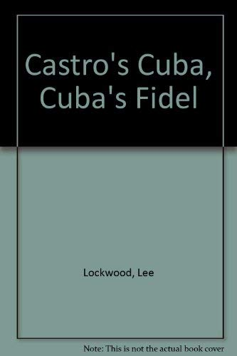 9780813310862: Castro's Cuba, Cuba's Fidel: Reprinted With A New Concluding Chapter