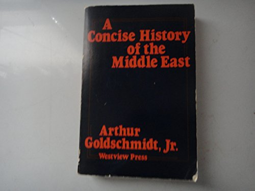 9780813311180: A Concise History of the Middle East (4th Edition)