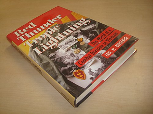9780813311289: Red Thunder, Tropic Lightning: The World Of A Combat Division In Vietnam