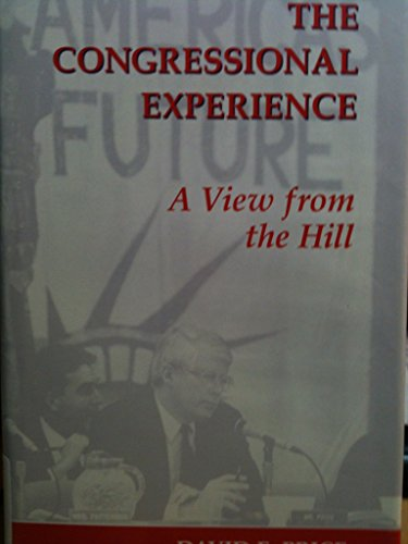 9780813311579: The Congressional Experience: A View From The Hill (Transforming American Politics)