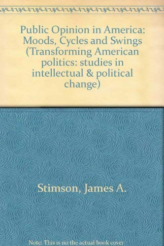 9780813311661: Public Opinion in America: Moods, Cycles, & Swings