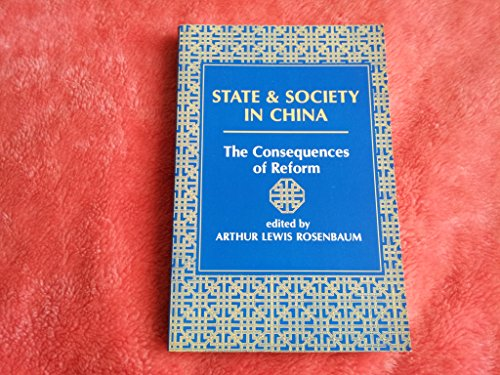 9780813311760: State And Society In China: The Consequences Of Reform