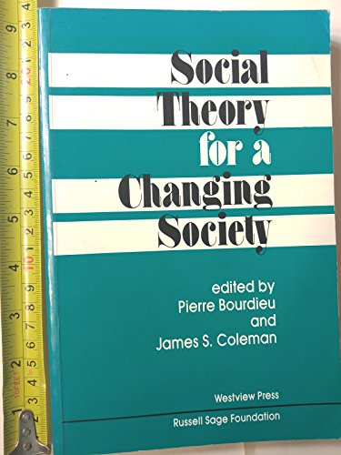 Social Theory for a Changing Society: Bourdieu, Pierre