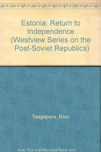 9780813311999: Estonia: Return To Independence (Post-Soviet Republics)