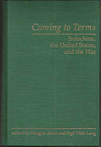 9780813312224: Coming To Terms: Indochina, The United States, And The War