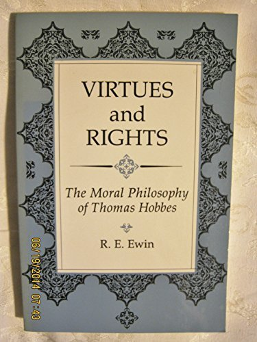 9780813312385: Virtues And Rights: The Moral Philosophy Of Thomas Hobbes