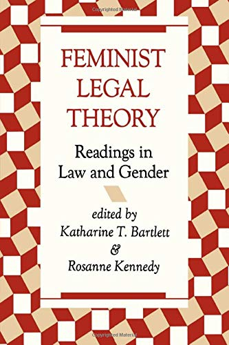 9780813312477: Feminist Legal Theory: Readings In Law And Gender (New Perspectives on Law, Culture, and Society)