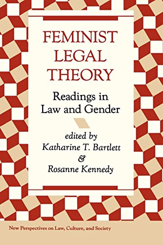9780813312484: Feminist Legal Theory: Readings In Law And Gender (New Perspectives on Law, Culture, and Society)